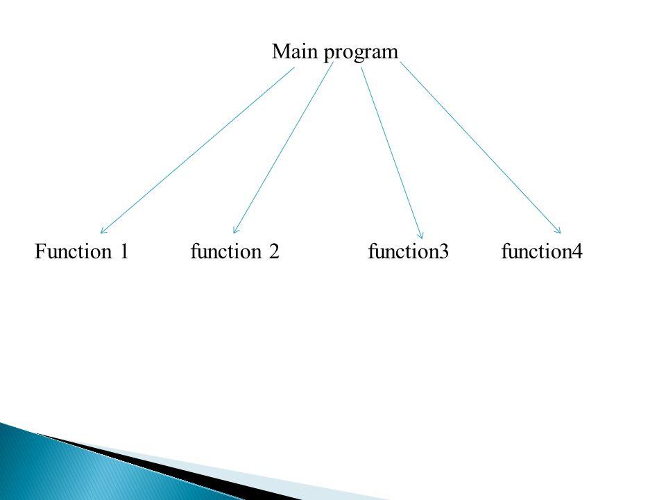 Function 1 function 2 function3 function4