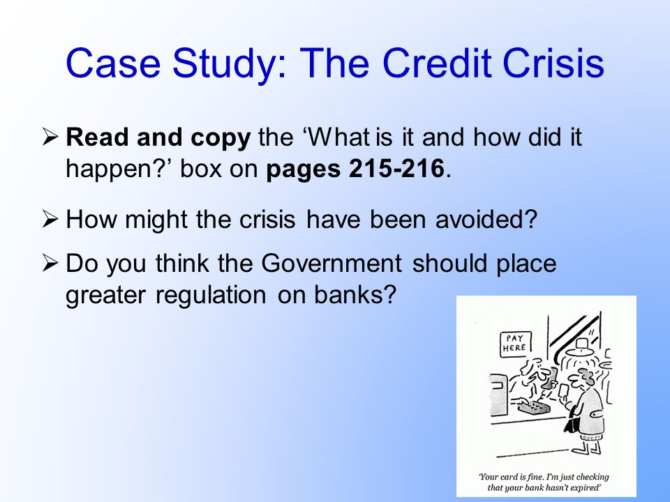 Case Study: The Credit Crisis