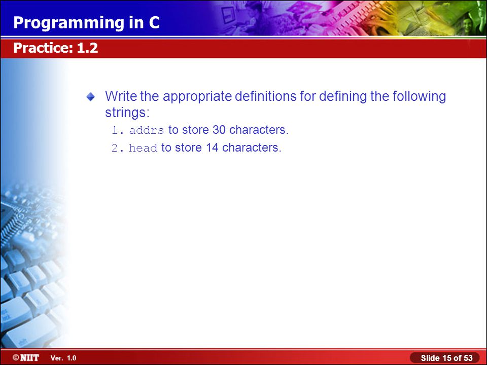 Write the appropriate definitions for defining the following strings: