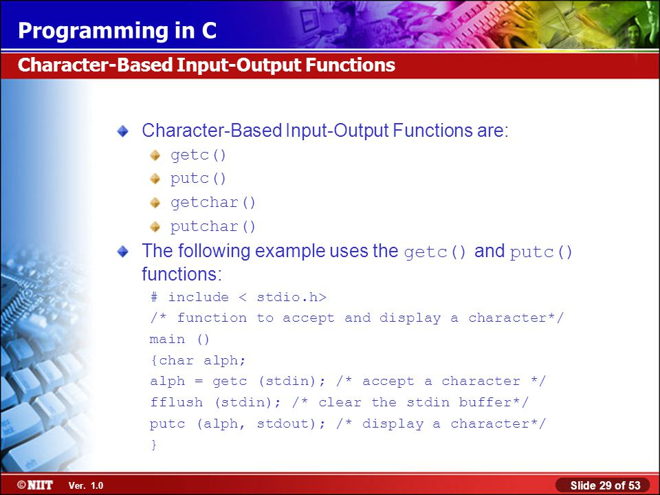 Character-Based Input-Output Functions