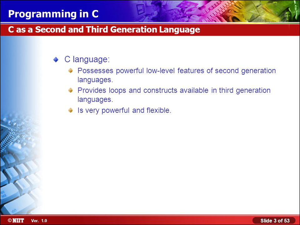 C as a Second and Third Generation Language