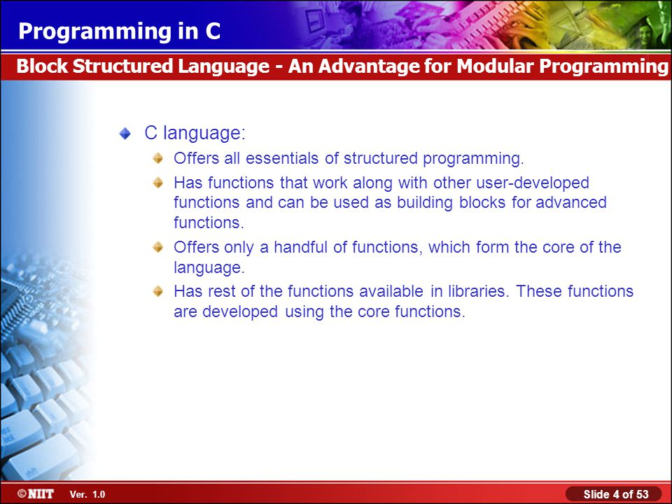 Block Structured Language - An Advantage for Modular Programming