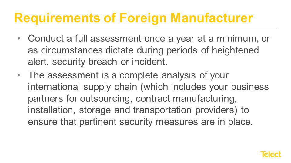 Requirements of Foreign Manufacturer