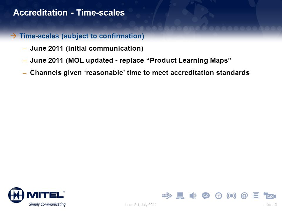Accreditation - Time-scales