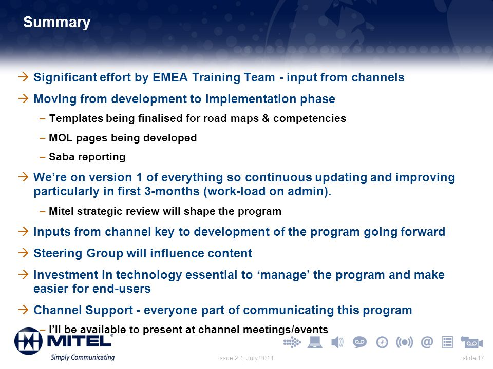 Summary Significant effort by EMEA Training Team - input from channels