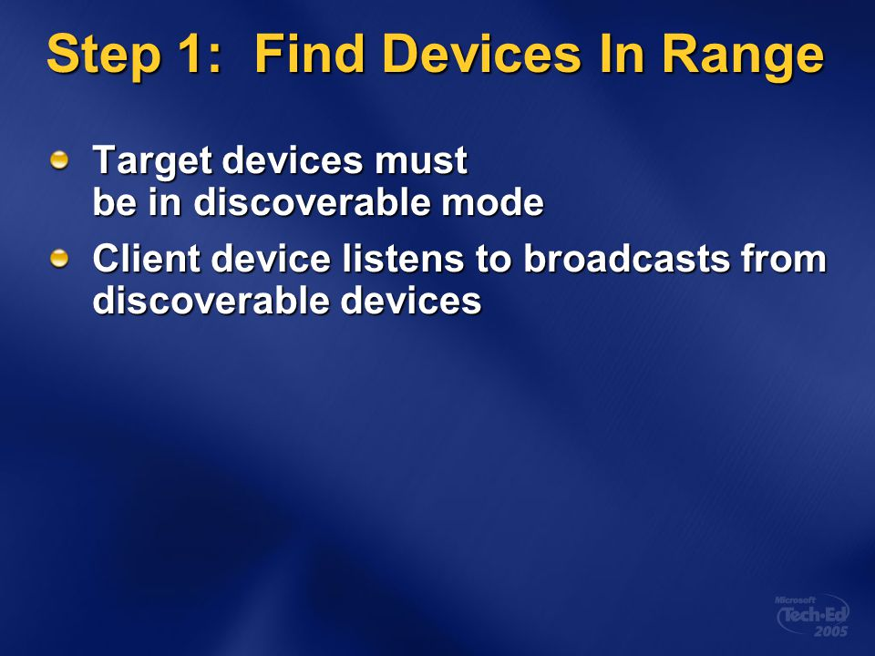 Step 1: Find Devices In Range