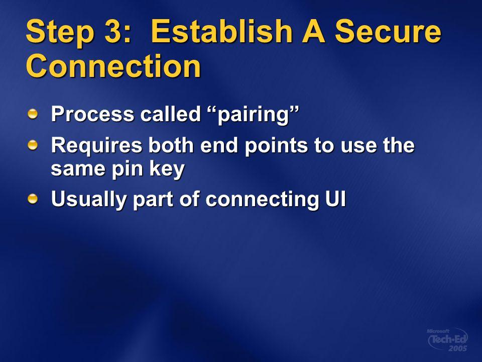 Step 3: Establish A Secure Connection