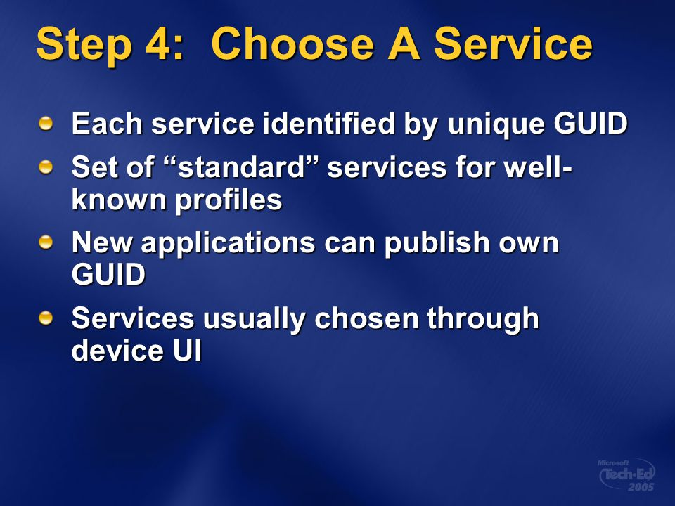 Step 4: Choose A Service Each service identified by unique GUID