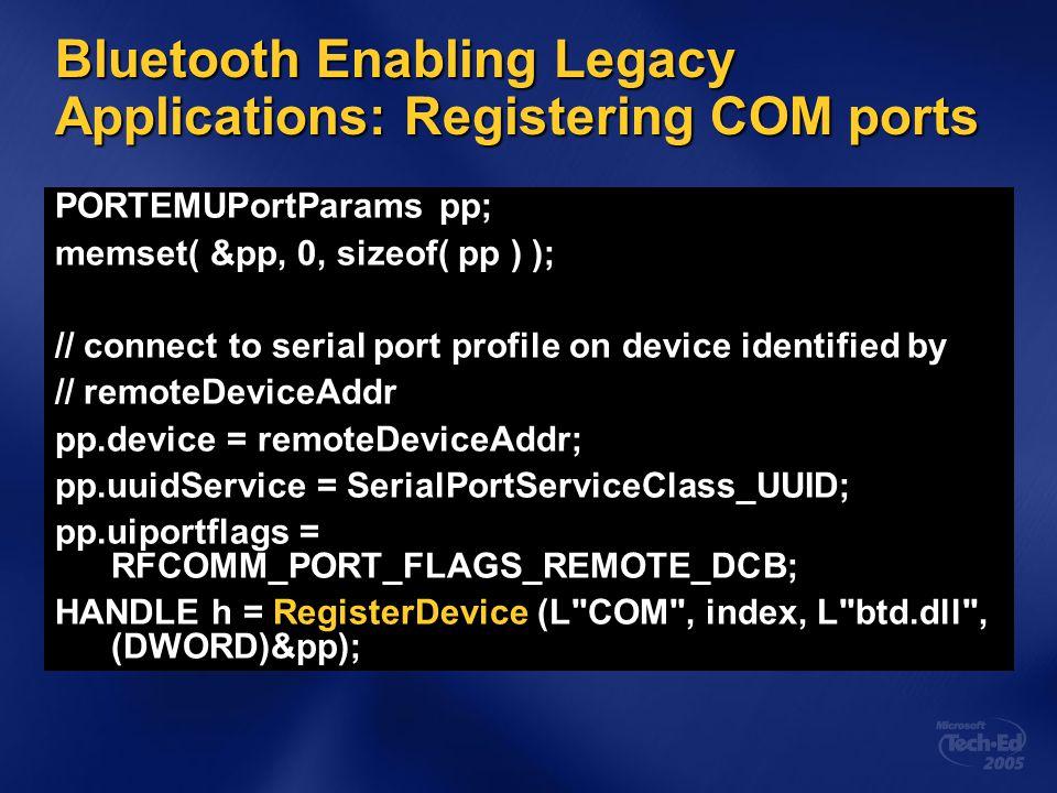 Bluetooth Enabling Legacy Applications: Registering COM ports