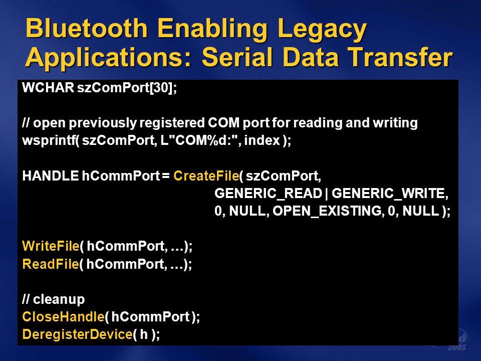 Bluetooth Enabling Legacy Applications: Serial Data Transfer