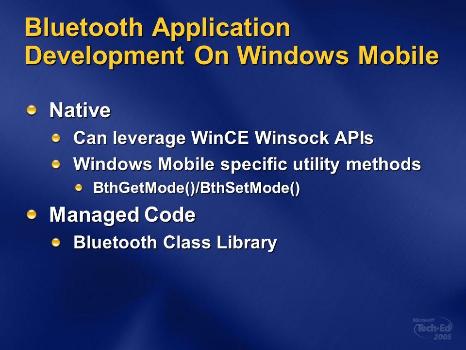 Bluetooth Application Development On Windows Mobile