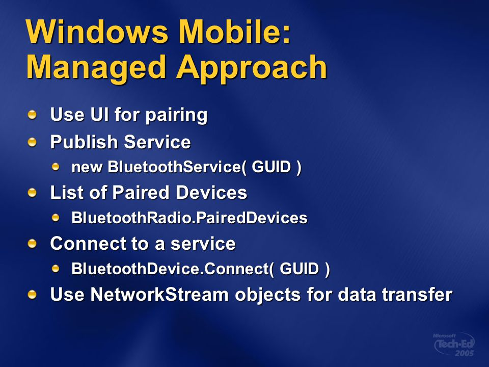 Windows Mobile: Managed Approach