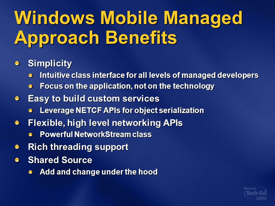Windows Mobile Managed Approach Benefits