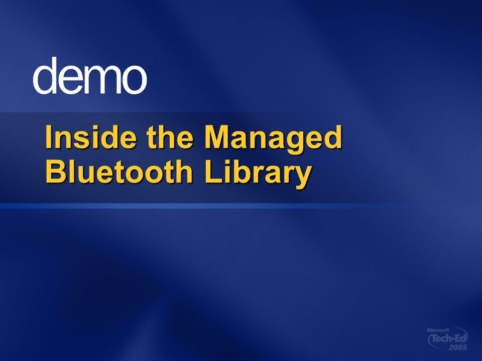 Inside the Managed Bluetooth Library