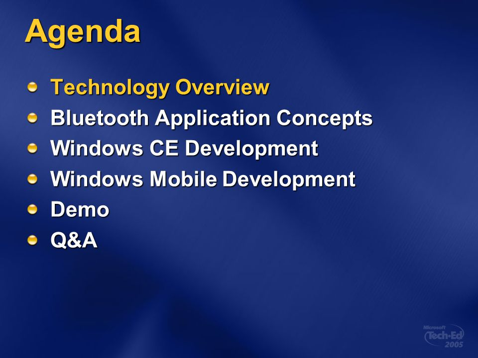 Agenda Technology Overview Bluetooth Application Concepts
