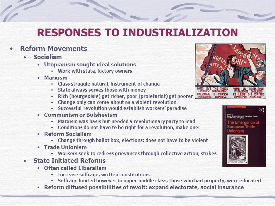RESPONSES TO INDUSTRIALIZATION