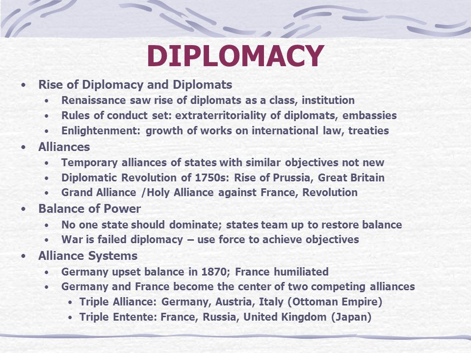 DIPLOMACY Rise of Diplomacy and Diplomats Alliances Balance of Power