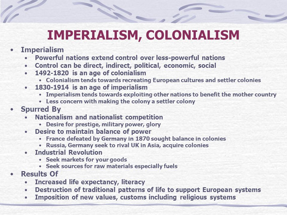 IMPERIALISM, COLONIALISM