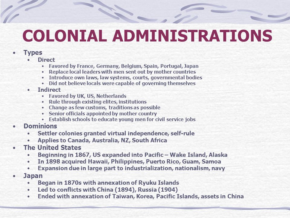 COLONIAL ADMINISTRATIONS