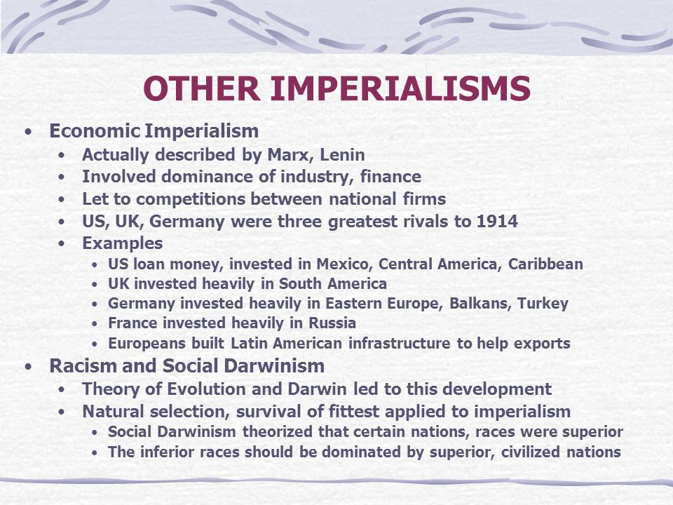 OTHER IMPERIALISMS Economic Imperialism Racism and Social Darwinism