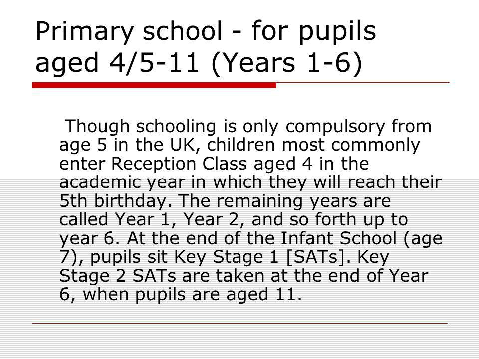 Primary school - for pupils aged 4/5-11 (Years 1-6)