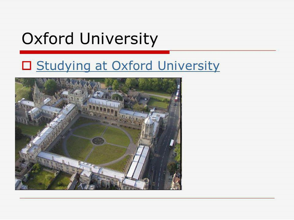 Oxford University Studying at Oxford University