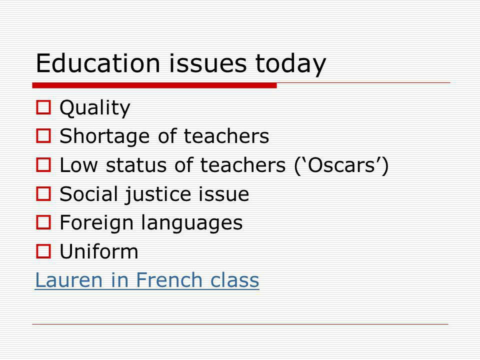Education issues today