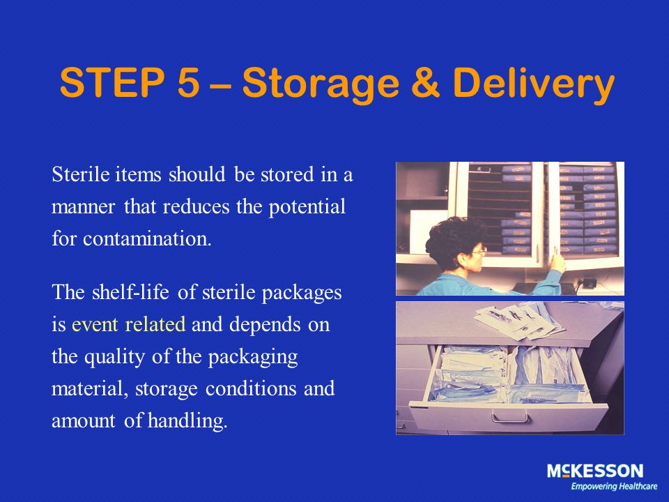 STEP 5 – Storage & Delivery
