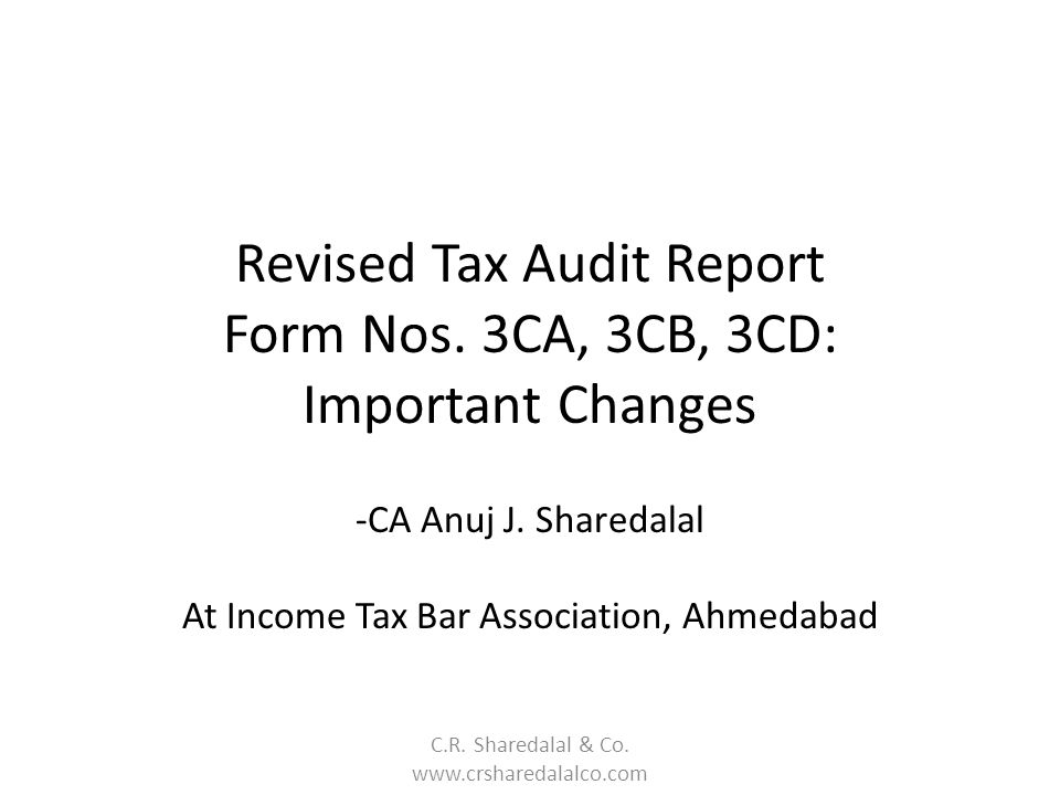 Revised Tax Audit Report Form Nos. 3CA, 3CB, 3CD: Important Changes