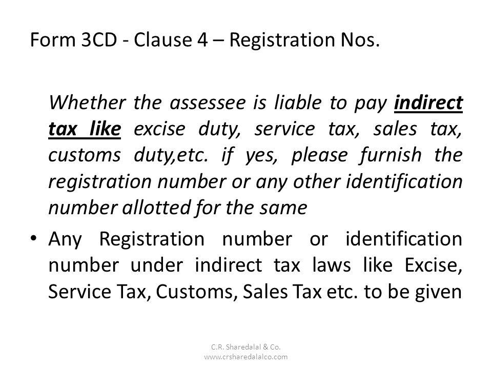 Form 3CD - Clause 4 – Registration Nos.