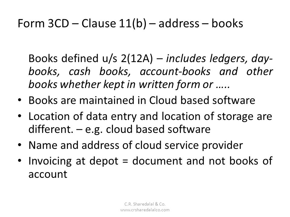 Form 3CD – Clause 11(b) – address – books