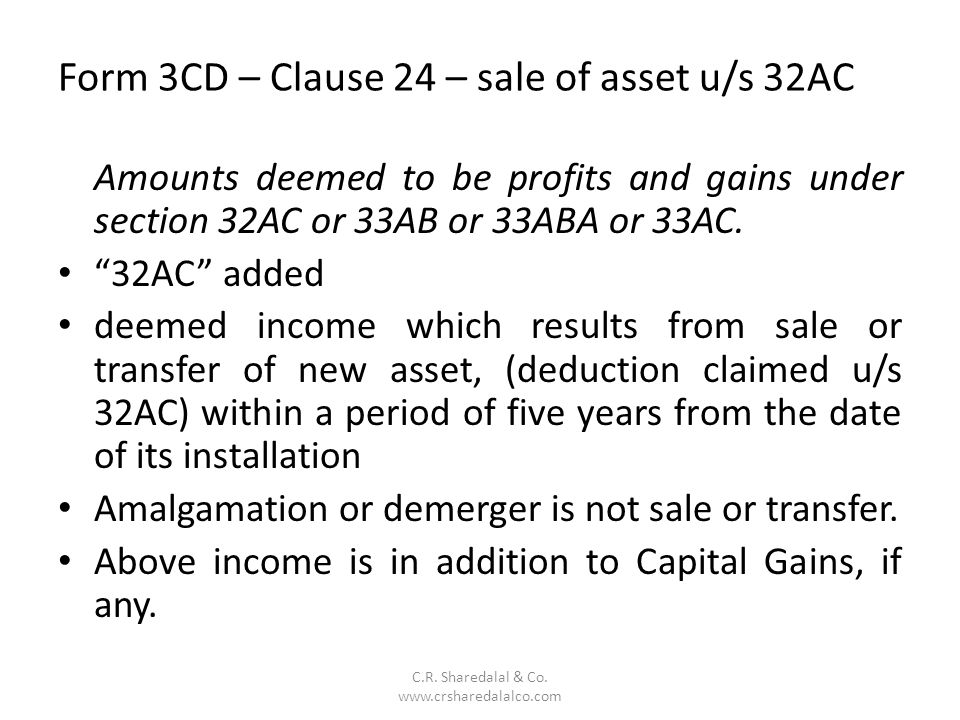 Form 3CD – Clause 24 – sale of asset u/s 32AC