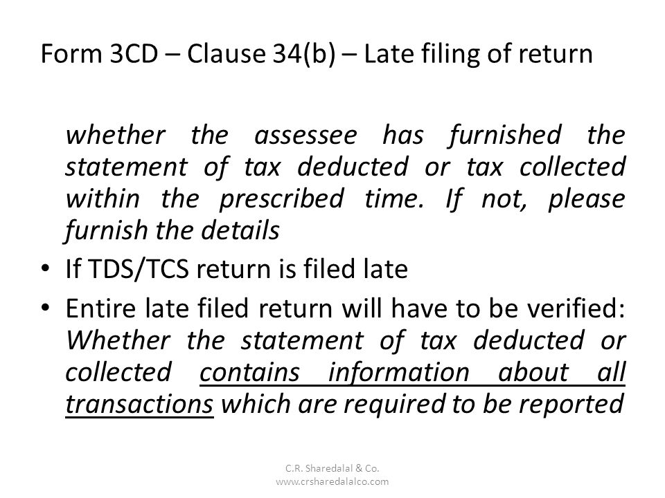 Form 3CD – Clause 34(b) – Late filing of return