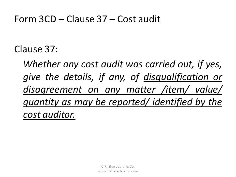 Form 3CD – Clause 37 – Cost audit