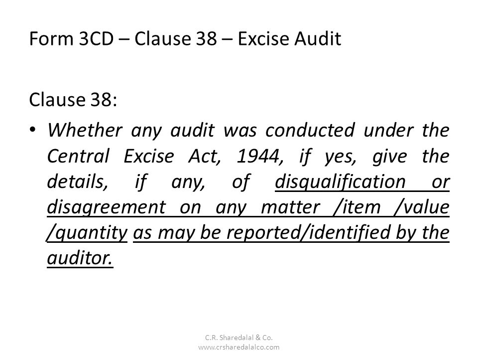 Form 3CD – Clause 38 – Excise Audit