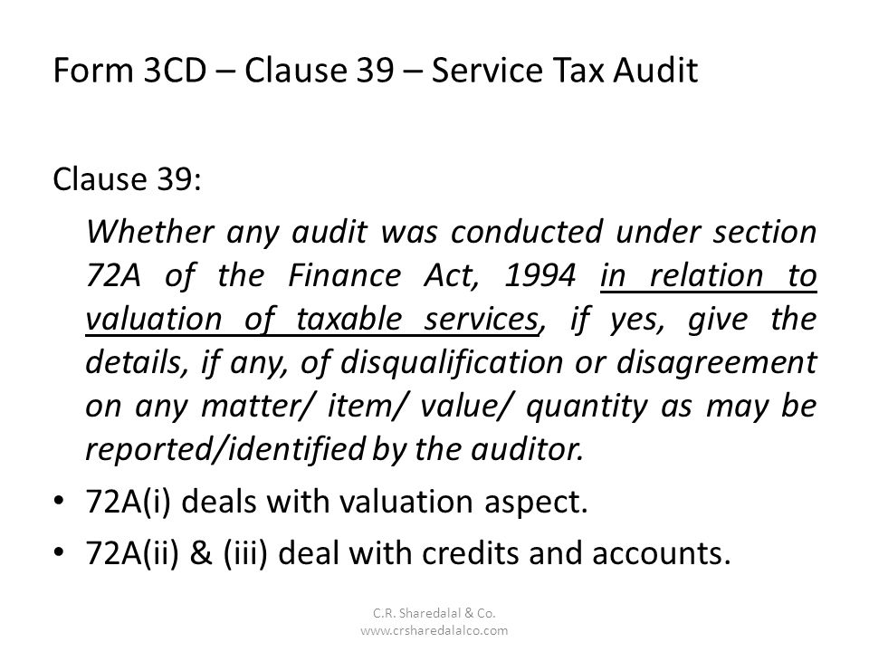 Form 3CD – Clause 39 – Service Tax Audit