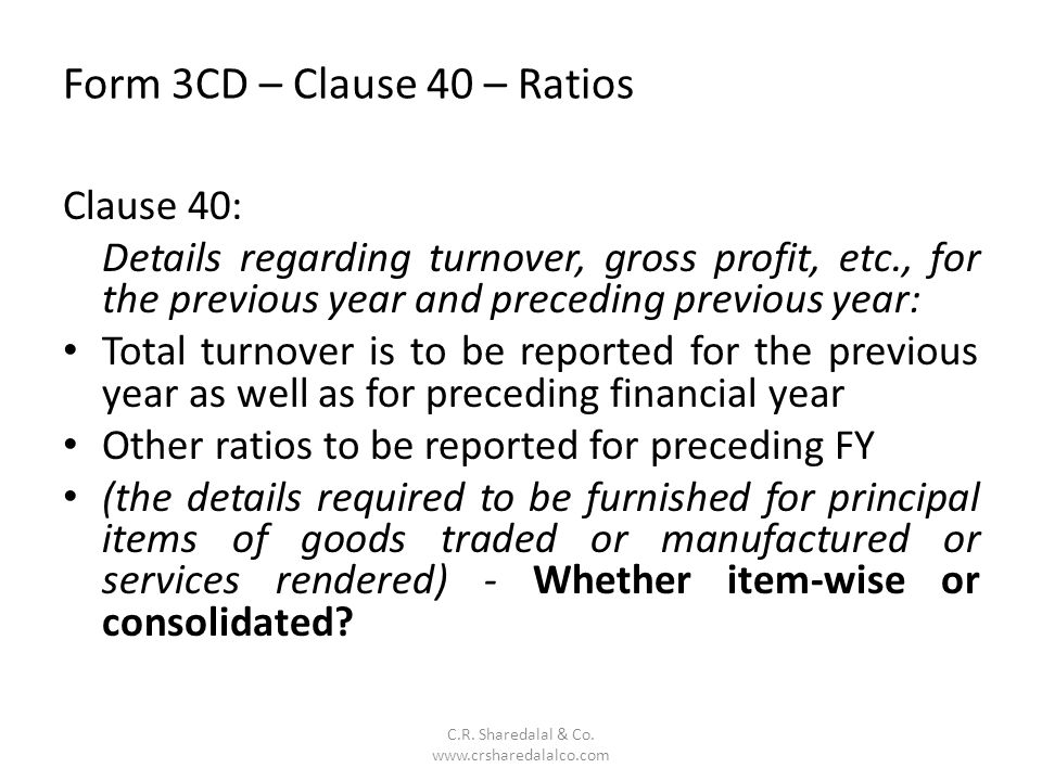 Form 3CD – Clause 40 – Ratios