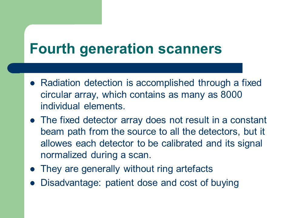 Fourth generation scanners
