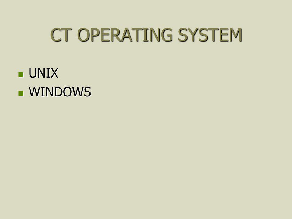 CT OPERATING SYSTEM UNIX WINDOWS