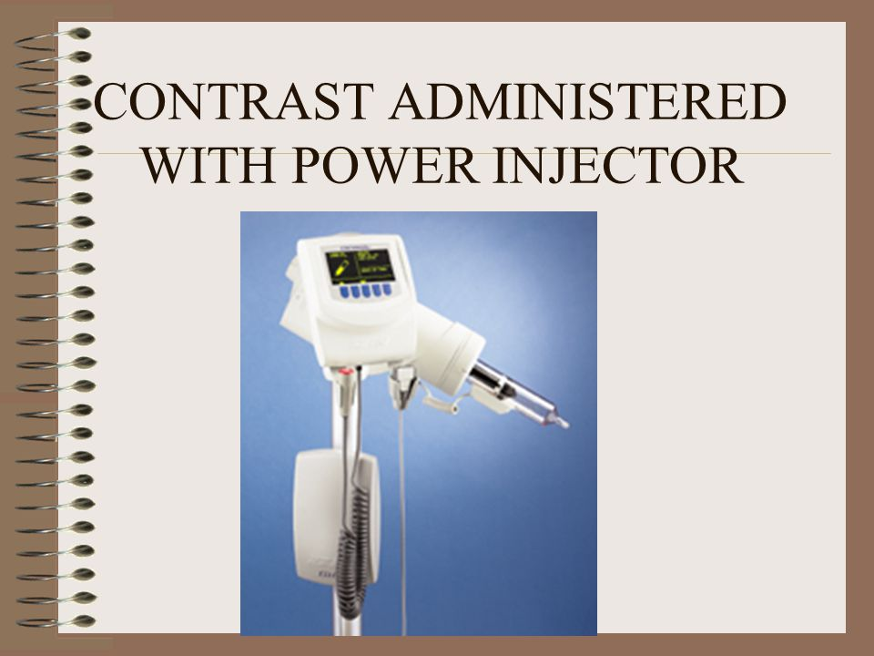 CONTRAST ADMINISTERED WITH POWER INJECTOR