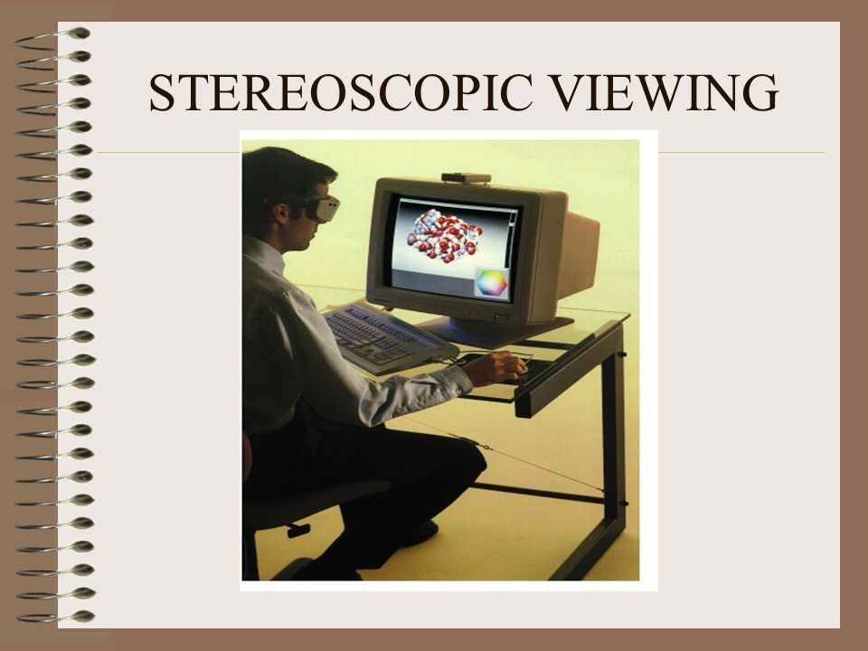 STEREOSCOPIC VIEWING