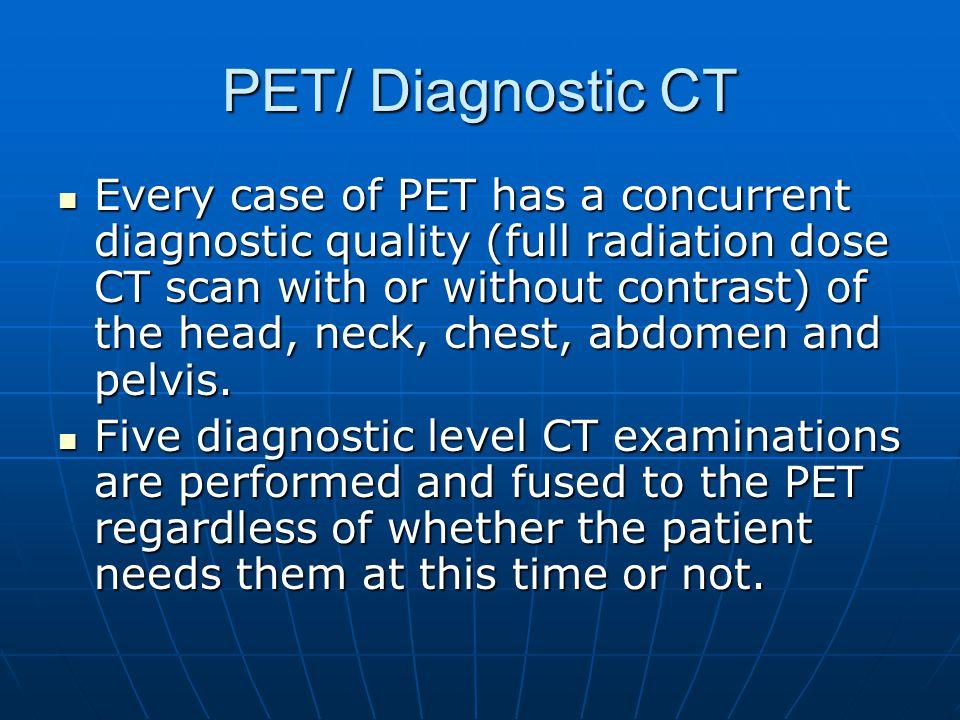 PET/ Diagnostic CT
