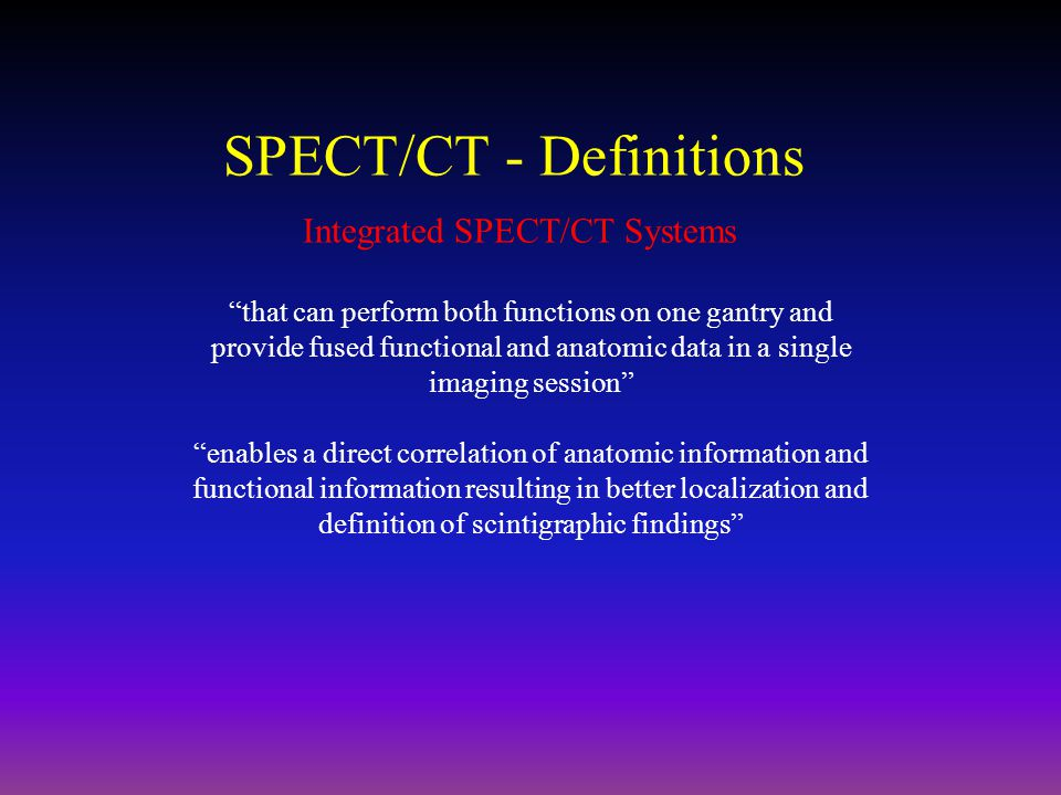 SPECT/CT - Definitions