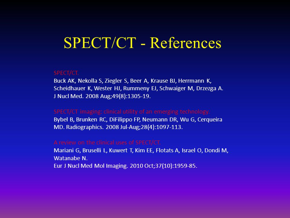 SPECT/CT - References SPECT/CT.