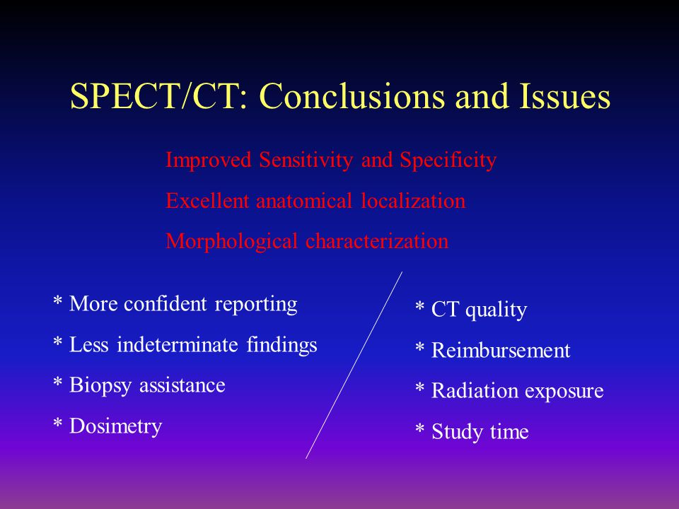 SPECT/CT: Conclusions and Issues