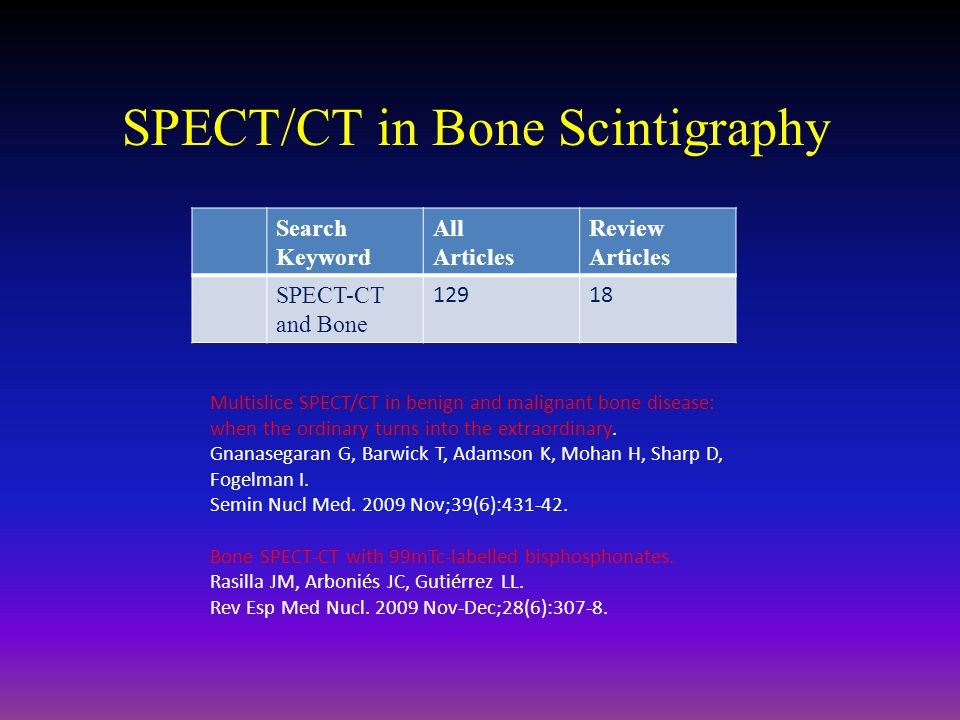 SPECT/CT in Bone Scintigraphy