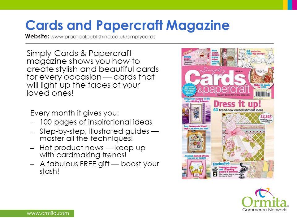 Cards and Papercraft Magazine Website: www. practicalpublishing. co