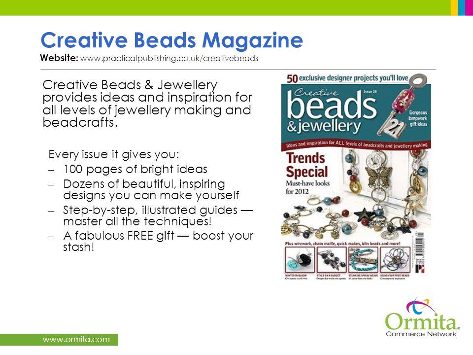 Creative Beads Magazine Website: www. practicalpublishing. co