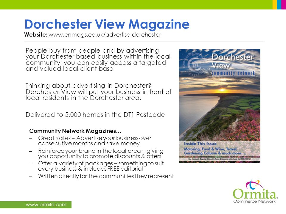 Dorchester View Magazine Website: www. cnmags. co