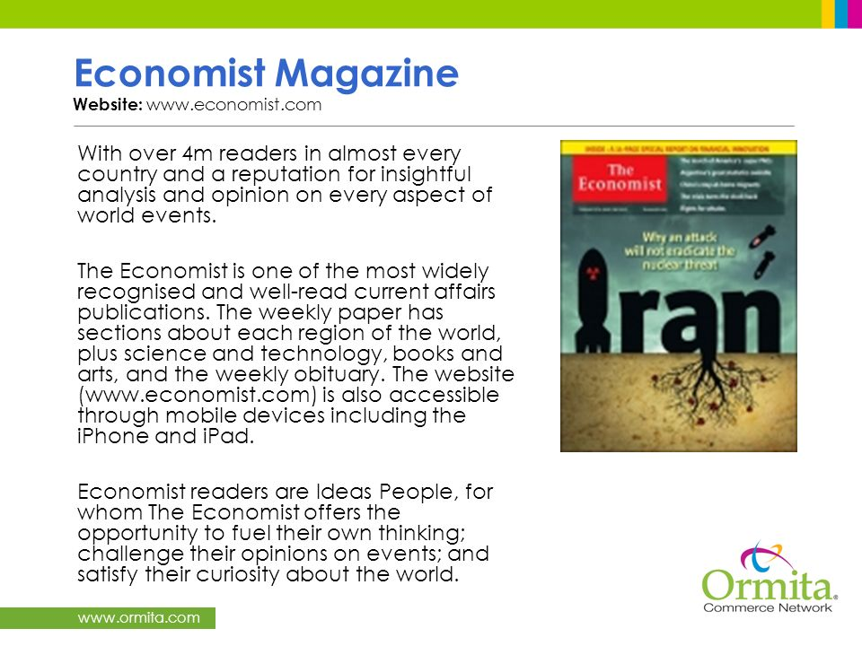 Economist Magazine Website: www.economist.com